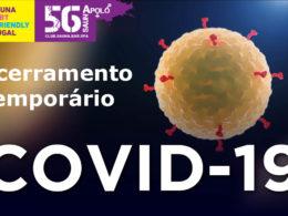 COVID-19 | Encerramento Temporário |  Temporarily closed